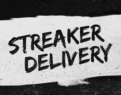 Streaker Delivery