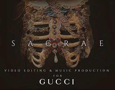 SACRAE Video Editing & Music Production for Gucci
