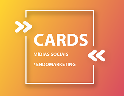 CARDS - MÍDIAS SOCIAIS / ENDOMARKETING