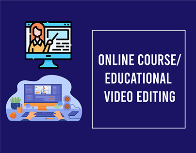 Online Course/ Eductional Video editing