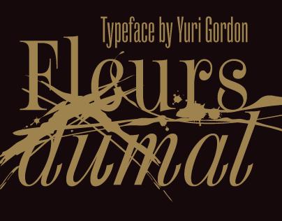 Fleursdumal Typeface by Yuri Gordon