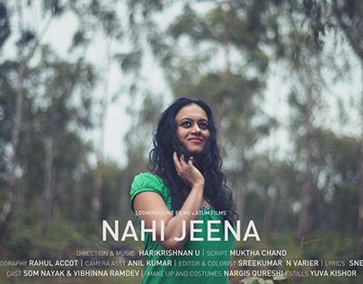 Nahi Jeena - Music Video