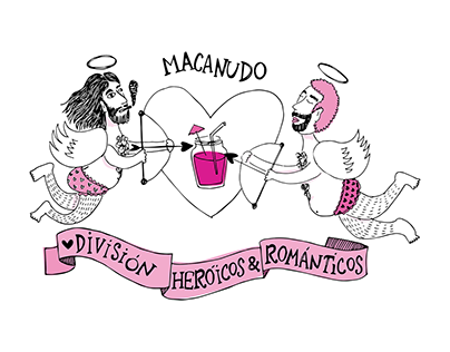 División Heroicos y Románticos / Macanudo