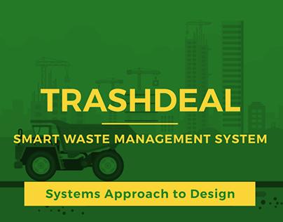 Trashdeal | System Design for Smart Waste Management
