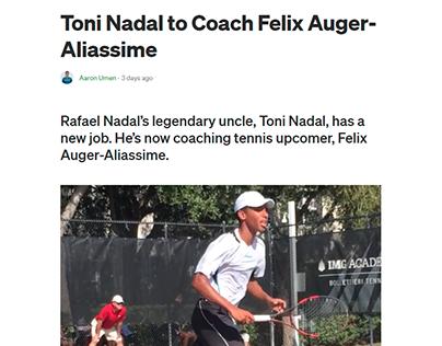 Toni Nadal to Coach Felix Auger-Aliassime