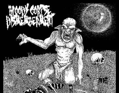 """Recent Work I Did For """"Bloody Corpse Dismemberment"""""""