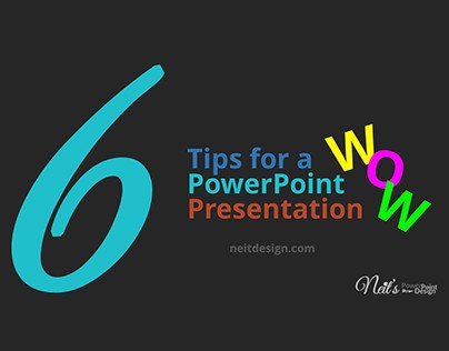 6 Tips for a WOW PowerPoint Presentation