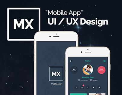 MX - Mobile App UI / UX