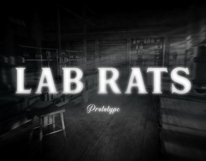 Lab Rats Prototype