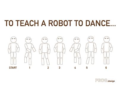 Can YOU Teach a Robot to Dance?