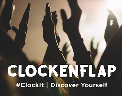Clockenflap: #ClockIt   Discover Yourself