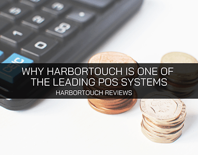 The Reviews Are In: Here's Why Harbortouch Is One of