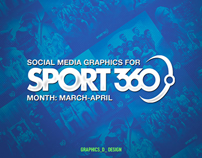 Graphics For Sport360 (March And April)