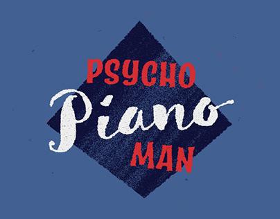 Psycho Piano Man