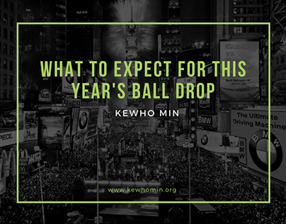 Kewho Min | What to Expect For This Year's Ball Drop