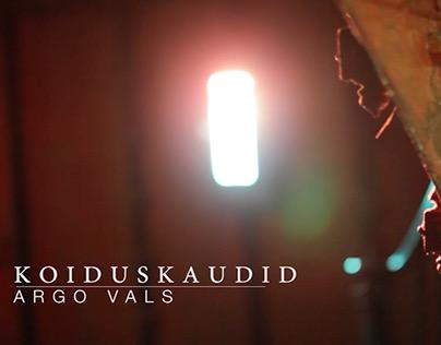 """Argo Vals """"Koiduskaudid"""" music video (live)"""