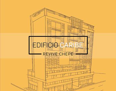 REHABILITACIÓN EDIFICIO CARIBE