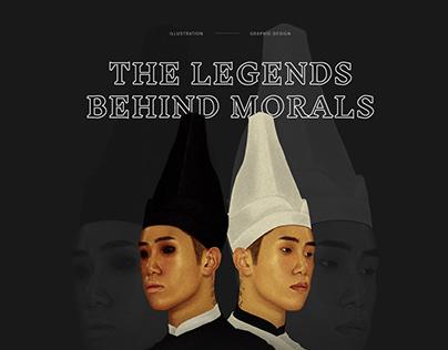 The Legends Behind Morals
