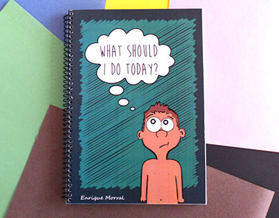 Children's Book - What Should I Do Today?