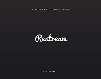 Restream.io - A BETTER WAY TO MULTISTREAM