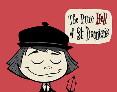 The Pure Hell of St. Damien's