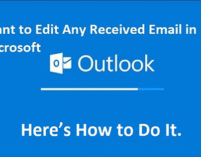Edit Any Received Email in Microsoft Outlook