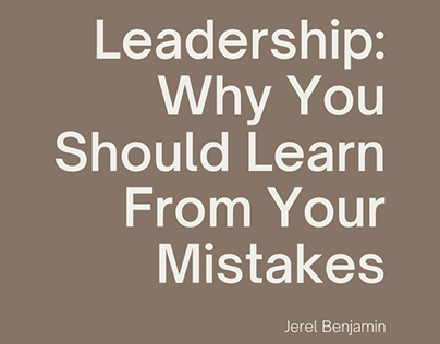 Jerel Benjamin Learning From Your Mistakes As A Leader