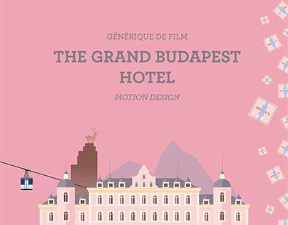 Générique en Motion Design - The Grand Budapest Hotel