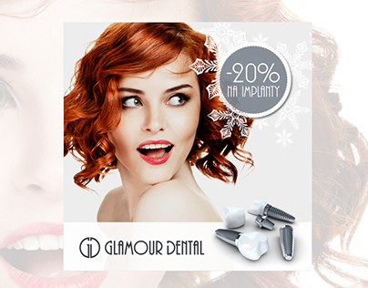 GLAMOUR DENTAL | Dental Implant Promotion