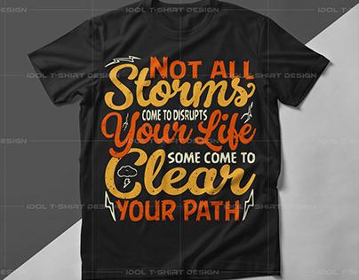 typography T-shirt Design| Storms T-shirt Design