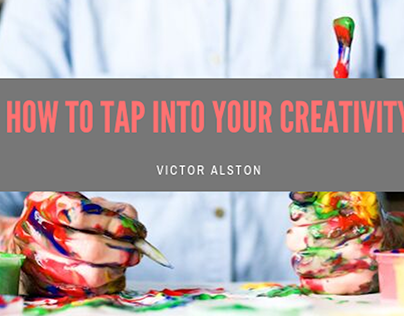 Tips for Tapping into your Creativity