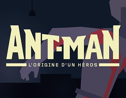 Antman - L'Origine d'un Héros