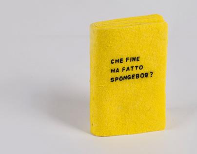 Che fine ha fatto Spongebob?