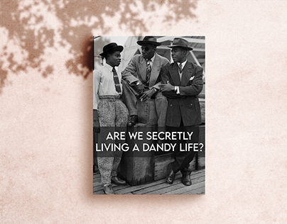Are we secretly living a dandy life: An Editorial