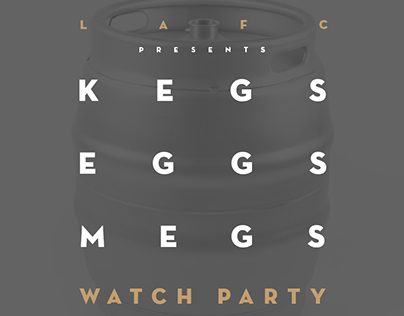LAFC: Kegs, Eggs, Megs advert