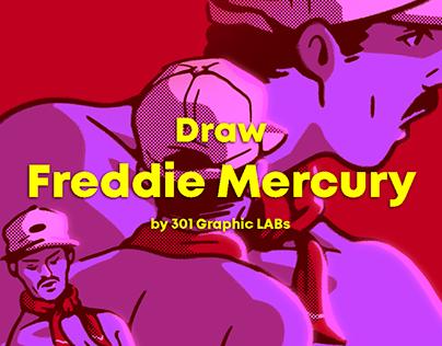 Draw Freddie Mercury