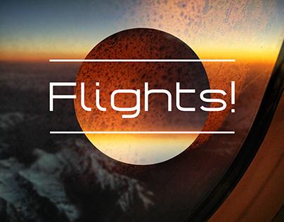 Flights!