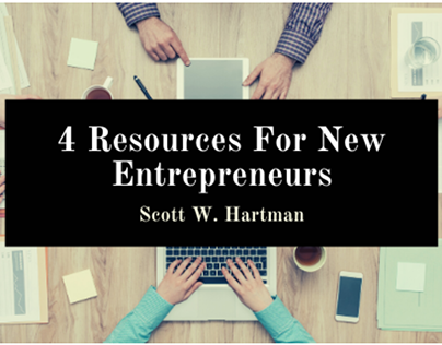 4 Resources For New Entrepreneurs