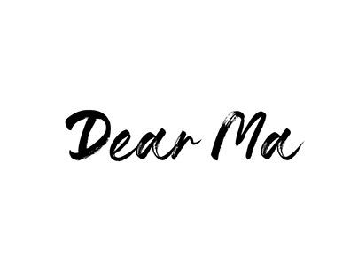 Dear Ma- Illustrated book project