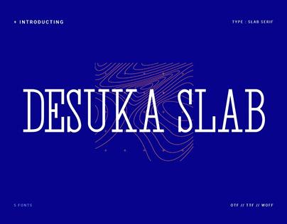 Desuka Slab Font Free Demo