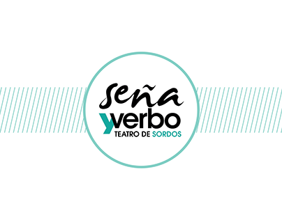 Seña y Verbo - Teatro de sordos