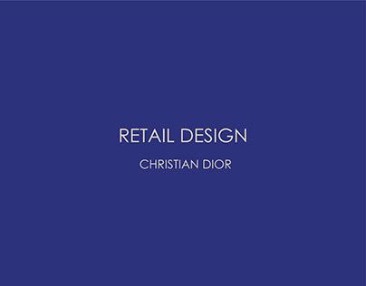 RETAIL DESIGN - CHRISTIAN DIOR