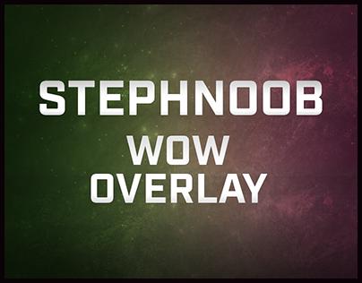 Stephnoob - WoW Overlay