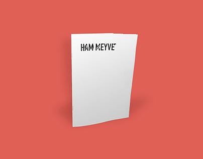 Ham Meyve/Alan