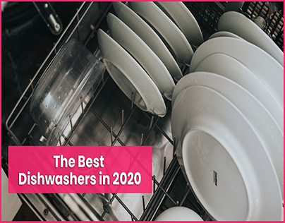 The Best Dishwashers in 2020