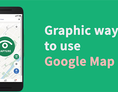 Graphic way to use Google Map(UIUX)
