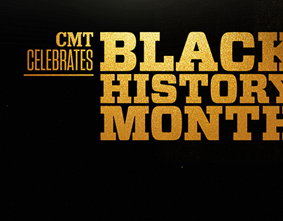 CMT Celebrates Black History Month