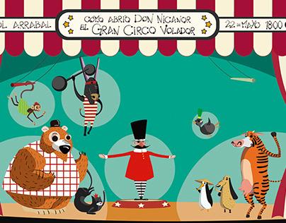 Cómo abrió Don Nicanor el Gran Circo Volador.