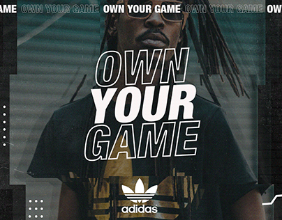 OWN YOUR GAME /// ADIDAS
