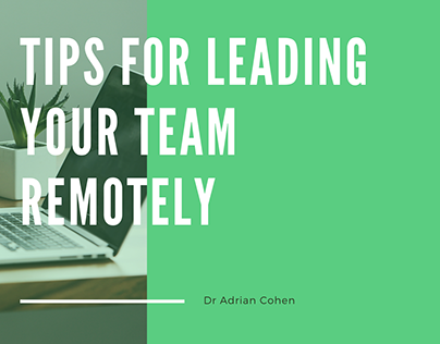 Tips For Leading Your Team Remotely